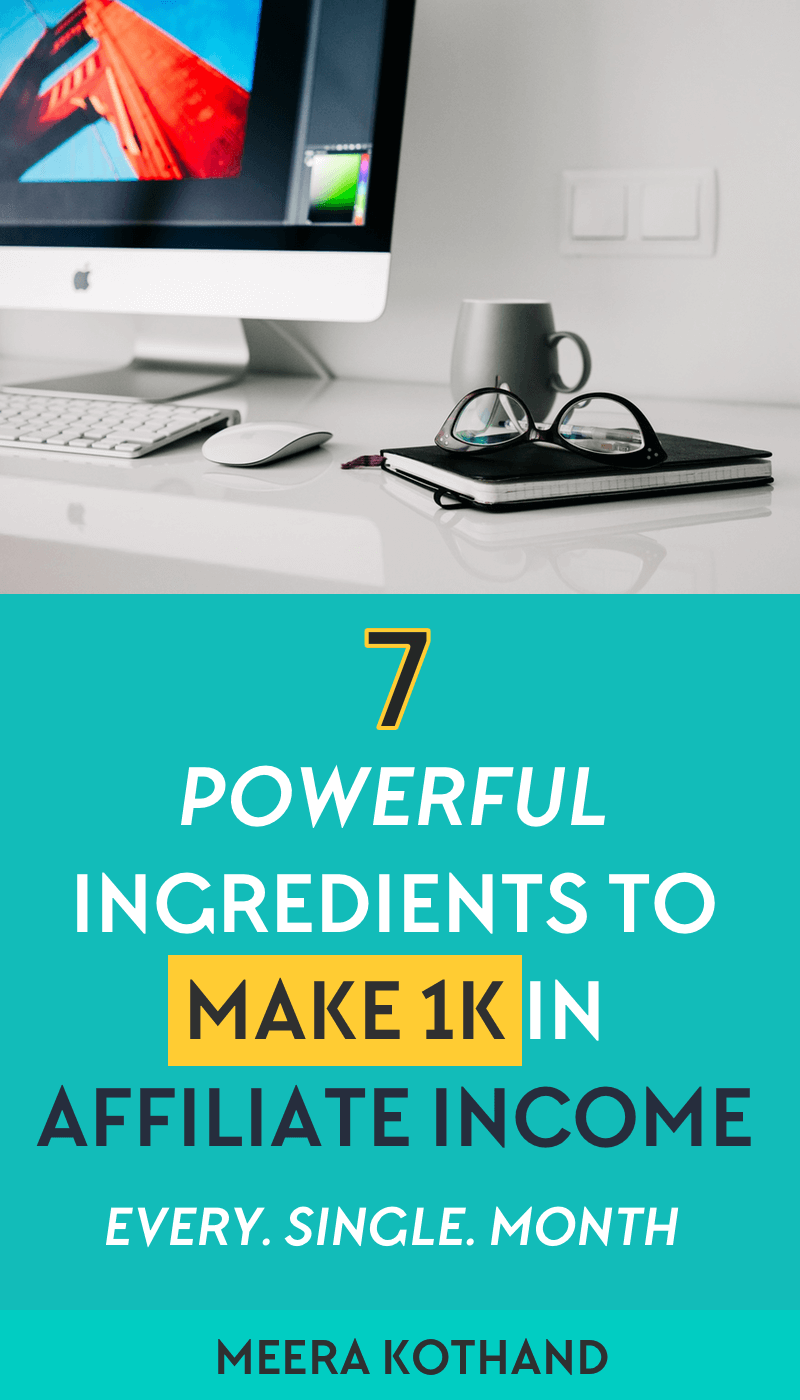 Wondering how to make your first 1k in affiliate income? In this post you'll learn 7 powerful ingredients, tips and ideas to make passive income with affiliate marketing. this works for beginners as well. You cannot miss #3
