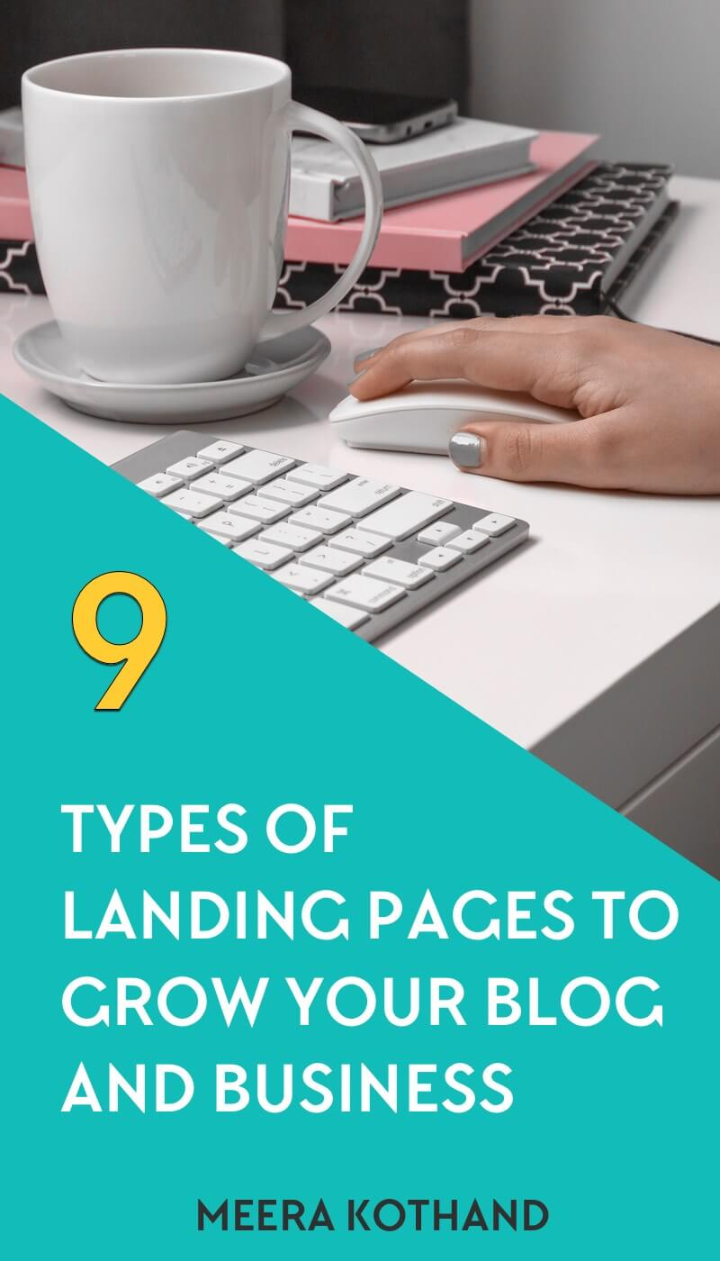 Are landing pages only for opt-in freebies? In this post you'll find 9 types of landing pages to use in your business to grow your email list, income and visibility. And the opt-in landing page is just one of them!